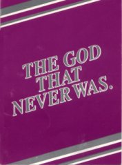 God that never was